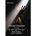 Unhappy/ Depressed Are You in the Dark Night of the Soul? (Paperback)