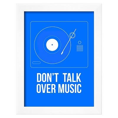 Art.com Don't talk over Music Poster