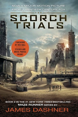 The Scorch Trials ( Maze Runner) (Media Tie-In) (Paperback)