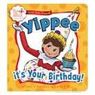 Scout Elves Present: Yippee it's Your Birthday