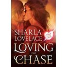 Loving the Chase ( Heart of the Storm) (Paperback)