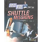 Sally Ride and the Shuttle Missions ( Adventures in Space) (Hardcover)