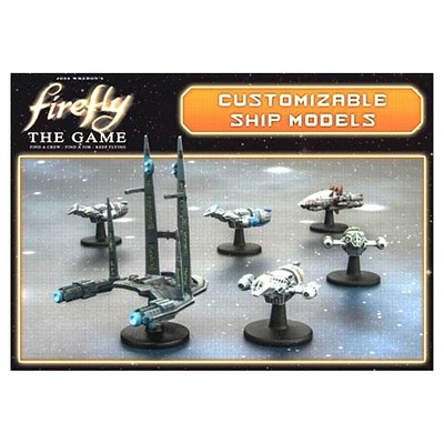 Firefly The Game Customizable Ship Models Booster Pack