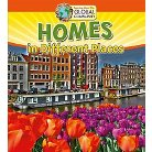 Homes in Different Places ( Learning About Our Global Community) (Hardcover)