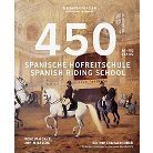 450 Years of the Spanish Riding School (Multilingual) (Hardcover)