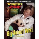Big-animal Vets! ( Scientists in Action) (Hardcover)