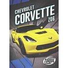 Chevrolet Corvette Z06 ( Car Crazy) (Hardcover)
