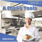 A Chef's Tools ( Community Helpers and Their Tools) (Hardcover)