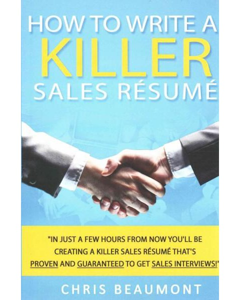 how to write a killer sales resume paperback target