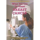 What You Can Do About Breast Cancer ( Contemporary Diseases and Disorders) (Hardcover)