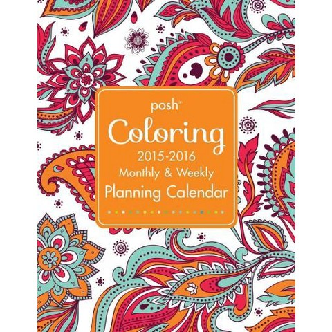Posh Coloring 2015 2016 Large Monthly Amp Calendar Target