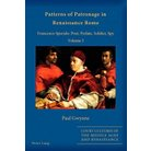 Patterns of Patronage in Renaissance Rom ( Court Cultures of the Middle Ages and Renaissance)