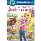 I Can Be a Farm Vet ( Step Into Reading. Step 2: Barbie) (Hardcover)