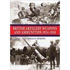 British Artillery Weapons & Ammunition 1 (Hardcover)