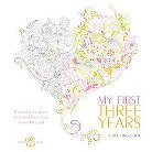 My First Three Years Coloring Book Adult Coloring Book: Personalize the Album of the First Three Years of Your Baby Girl
