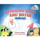 Spinning Wind and Water ( Bel the Weather Girl) (Hardcover)