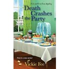 Death Crashes the Party ( Liv and Di in Dixie Mystery) (Paperback)