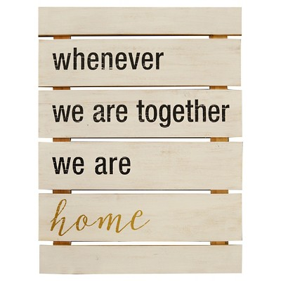 18x24 Whenever We Are Together Plank Art