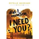 Did I Mention I Need You? ( Did I Mention I Love You) (Paperback)