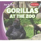 Gorillas at the Zoo ( Zoo Animals) (Hardcover)