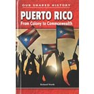 Puerto Rico ( Our Shared History) (Hardcover)
