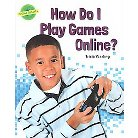 How Do I Play Games Online? ( Online Smarts) (Hardcover)