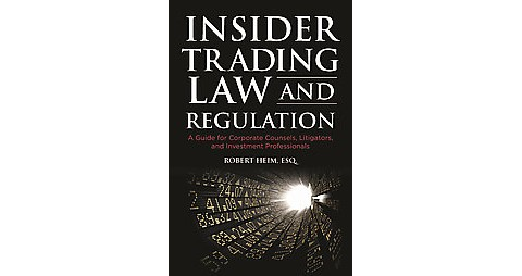 insider trading regulations in belgium and Buy insider trading: regulation, enforcement, and prevention (vols 18 and 18a, securities law series) at legal solutions from thomson reuters get free shipping on.