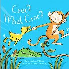 Croc? What Croc? (Hardcover)