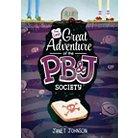 The Last Great Adventure of the PB & J Socie (Hardcover)