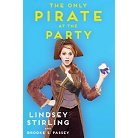 Only Pirate at the Party (Signed Hardcover) by Lindsey Stirling