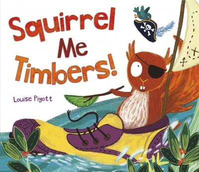 Squirrel Me Timbers ( Capstone Young Readers) (Hardcover)