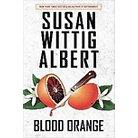 Blood Orange ( China Bayles) (Hardcover)