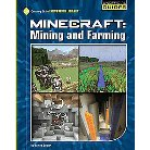 Minecraft Mining and Farming ( 21st Century Skills Innovation Library: Unofficial Guides) (Hardcover)
