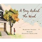 A Boy Asked the Wind (Hardcover)