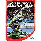 Behind the Wheel of a Monster Truck ( In the Driver's Seat) (Hardcover)