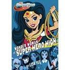 Wonder Woman at Super Hero High ( Dc Super Hero Girls) (Hardcover)