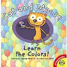 Cat and Mouse Learn the Colors! ( Av2 Fiction Readalong, Set 4) (Hardcover)