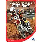 Behind the Wheel of a Dirt Bike ( In the Driver's Seat) (Hardcover)