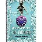 Project Un-popular ( Project Un-popular) (Hardcover)