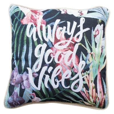 Good Vibes Decorative Pillow (16X16) - Multicolor - Hot Now®