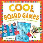 Cool Board Games ( Cool Toys & Games) (Hardcover)