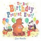 The Best Birthday Present Ever! (Hardcover)