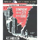 Symphony for the City of the Dead : Dmitri Shostakovich and the Siege of Leningrad (Unabridged) (MP3-CD)