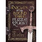 The Knights of the Round Table Puzzle Quest (Hardcover)