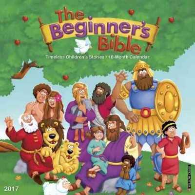 Beginner's Bible 2017 Calendar : Timeless Children's Stories (Paperback)