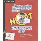 Charlie Joe Jackson's Guide to Not Growing Up (MP3-CD) (Tommy Greenwald)